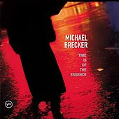 Time Is Of The Essence von Michael Brecker