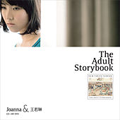 Joanna Wang & Ruo-Lin The Adult Storybook by Joanna Wang