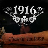 A Drop of the Pure by 1916