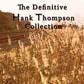 The Definitive Hank Thompson Collection by Hank Thompson
