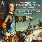 Rameau: L'Orchestre de Louis XV by Jordi Savall