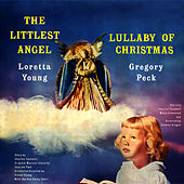 The Littlest Angel / Lullaby of Christmas by Various Artists