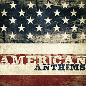 American Anthems von Various Artists