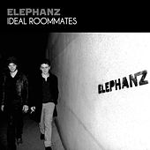 Ideal Roommates - EP by Elephanz