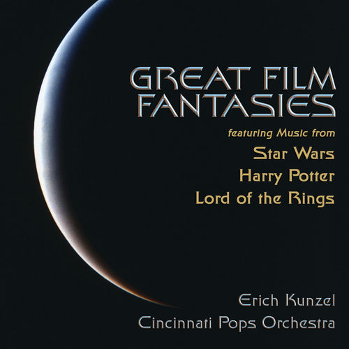 Great Film Fantasies by Erich Kunzel