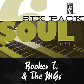 Soul Six Pack von Booker T. & The MGs