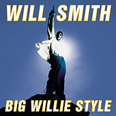 Big Willie Style von Will Smith