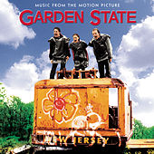 Garden State - Music From The Motion Picture by Various Artists