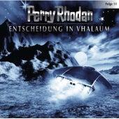 Folge 11: Entscheidung in Vhalaum von Perry Rhodan