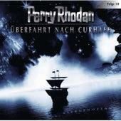 Folge 10: Überfahrt nach Curhafe von Perry Rhodan