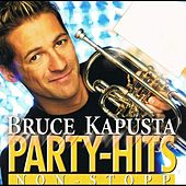 Bruce Kapusta - Party-Hits Non-Stop by Bruce Kapusta