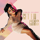 Get 'Em Girls by Jessica Mauboy