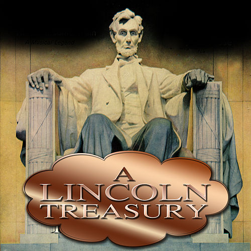 A Lincoln Treasury by Various Artists
