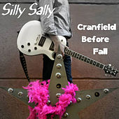 Cranfield Before Fall by Silly Sally