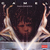 Rain Dances von Camel