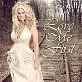 Love Me First - Single by Kim Zolciak
