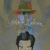 Like A Man by Adam Cohen