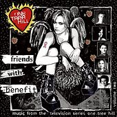 Music From The WB Television Series One Tree Hill Volume 2: Friends With Benefit von Various Artists