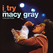 I Try: The Macy Gray Collection von Macy Gray