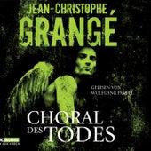 Choral des Todes von Jean-Christophe Grangé