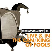 Fuse Box Live & In The Can / King of Fools by Delirious?