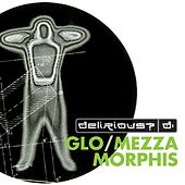 Fuse Box Glo / Mezzamorphis by Delirious?