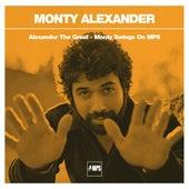 Alexander The Great! - Monty Swings On MPS by Monty Alexander