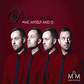 Me Myself And (I) by Darren Hayes