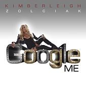 Google Me - Single by Kim Zolciak