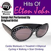 Hits of Elton (Non-Stop Mix for Walking, Jogging, Elliptical, Stair Climber, Treadmill, Biking, Exercise) by My Fitness Music