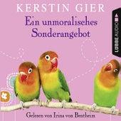 Ein unmoralisches Sonderangebot von Kerstin Gier
