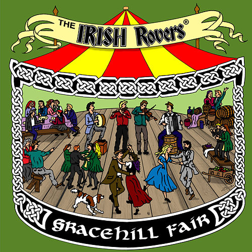 Gracehill Fair by Irish Rovers