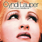 True Colors: The Best Of Cyndi Lauper von Cyndi Lauper