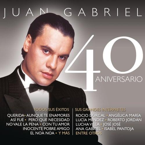 Juan Gabriel - 40 Aniversario von Various Artists