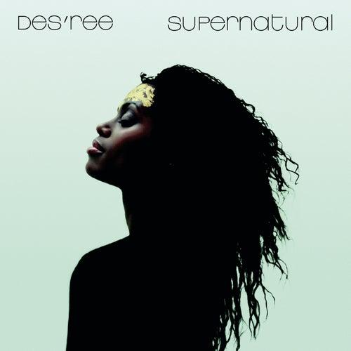 Supernatural by Des'ree