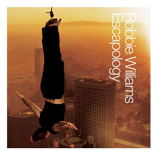 Escapology by Robbie Williams