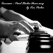 Tennessee - Pearl Harbor Theme Song On Piano - Single by Ken Poolar