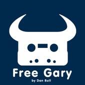Free Gary by Dan Bull
