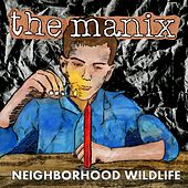 Neighborhood Wildlife by Manix