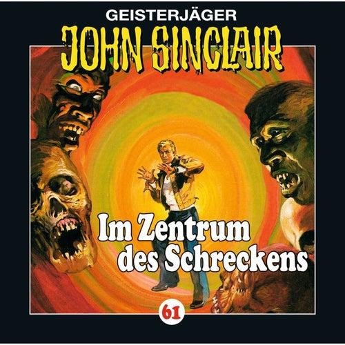 Folge 61: Im Zentrum des Schreckens (II/III) von John Sinclair