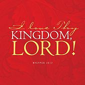 I Love Thy Kingdom, Lord! by NYCYPCD