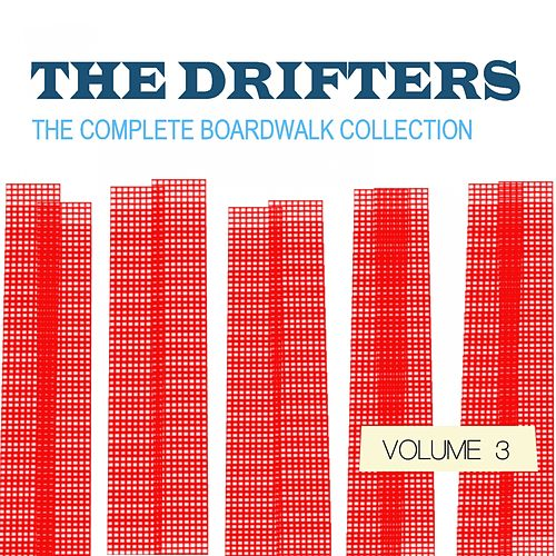 The Drifters: The Complete Boardwalk Collection, Vol. 3 von The Drifters