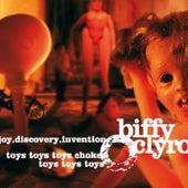 Joy.discovery.invention/toys Toys Toys Choke, Toys Toys Toys by Biffy Clyro