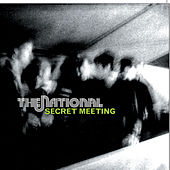 Secret Meeting von The National