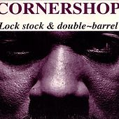 Lock Stock & Double-Barrel by Cornershop