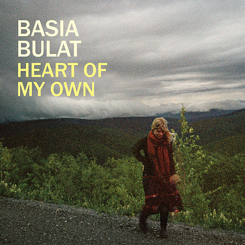Heart Of My Own von Basia Bulat