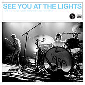 See You At The Lights by 1990's