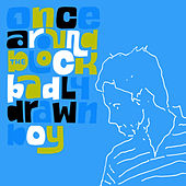 Once Around The Block by Badly Drawn Boy