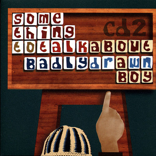 Something To Talk About by Badly Drawn Boy