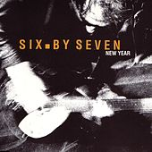 New Year by Six By Seven